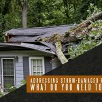 Addressing Storm-Damaged Roofs: What Do You Need To Do?
